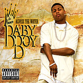 Across The Water von Baby Boy Da Prince