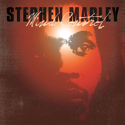 Mind Control by Stephen Marley