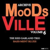 Moodsville Volume 6: Bass-Ment Blues de Red Garland