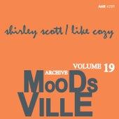 Moodsville Volume 19: Like Cozy de Shirley Scott