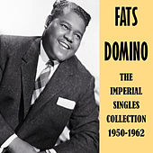 The Imperial Singles Collection 1950-1962 by Fats Domino