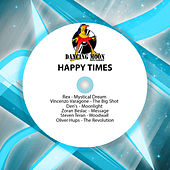 Happy Times by Various Artists