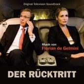 Der Rücktritt (Original Television Soundtrack) by Florian de Gelmini