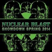 Nuclear Blast Showdown Spring 2014 von Various Artists