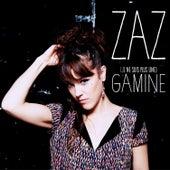 Gamine (Remasterisée) von ZAZ