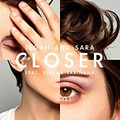 Closer (feat. Ximena Sariñana) de Tegan and Sara