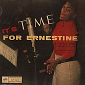 It's Time For Ernestine by Ernestine Anderson