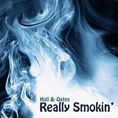 Really Smokin' by Hall & Oates