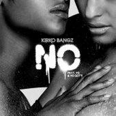 No by Kirko Bangz