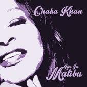 Live in Malibu by Chaka Khan