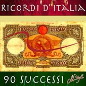 Ricordi d'Italia: 90 Successi de Various Artists