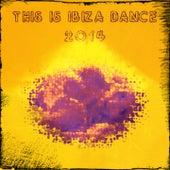 This Is Ibiza Dance 2014 de Various Artists