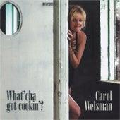What'cha Got Cookin' van Carol Welsman