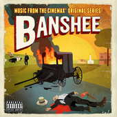 Banshee (Music From The Cinemax® Original Series) by Various Artists