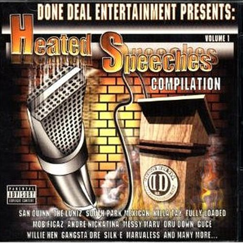 Done Deal Entertainment Presents: Heated Speeches Compilation by Various Artists