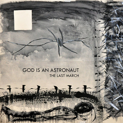The Last March by God Is an Astronaut