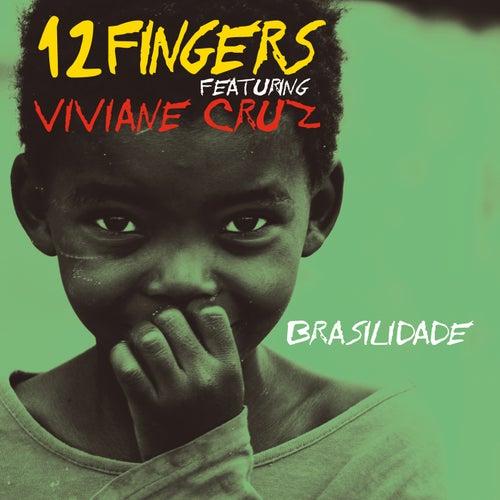 Brasilidade by 12 Fingers