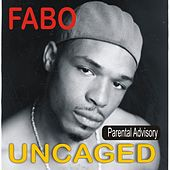 Uncaged by Fabo