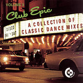 Club Epic, Volume 3: A Collection Of Classics de Various Artists