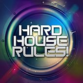 Hard House Rules! - EP by Various Artists