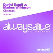 Cityscape (Daniel Kandi vs. Markus Wilkinson) by Daniel Kandi