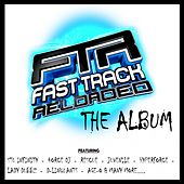 FastTrack Reloaded The Album - EP von Various Artists