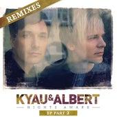 Nights Awake Remixes, Pt. 2 by Kyau & Albert