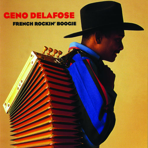 French Rockin' Boogie by Geno Delafose
