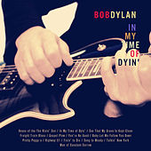 In My Time of Dyin' von Bob Dylan