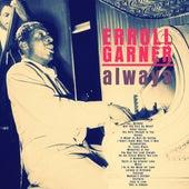 Always by Erroll Garner