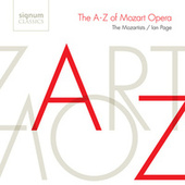The A-Z of Mozart Opera by Various Artists