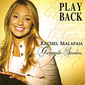Gerando Sonhos (Playback) de Rachel Malafaia