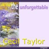 The Unforgettable von Cecil Taylor