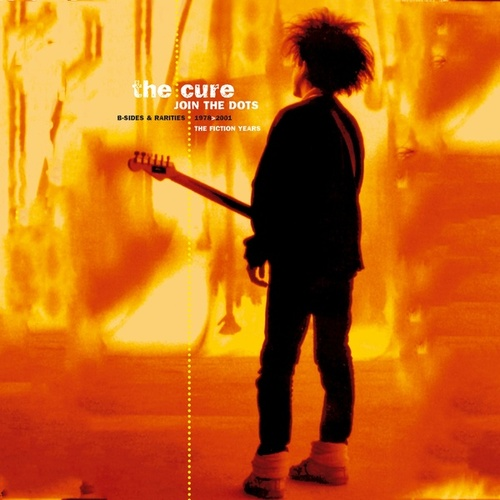 Join The Dots: B-Sides And Rarities, 1978-2001 by The Cure