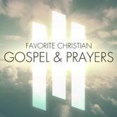 Favorite Christian Gospel & Prayers de Various Artists