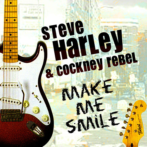 Make Me Smile by Steve Harley