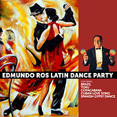 Edmundo Ros: Latin Dance Party by Edmundo Ros