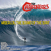 The Challengers: Miserlou,The Sound of the Surf de The Challengers