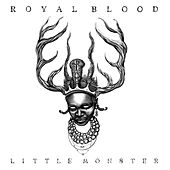 Little Monster de Royal Blood