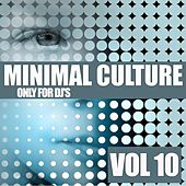 Minimal Culture, Vol. 10 by Various Artists