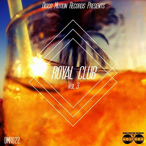 Royal Club, Vol. 3 by Various Artists