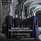 Medieval Chant and Tallis Lamentations by Tenebrae Consort