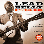 Selected Sides 1934-1948 (Remastered) by Ledbelly