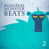 Minimal Monster Beats, Vol. 2 de Various Artists