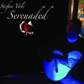 Serenaded by Stefan Vale