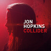 Collider (Remixes) by Jon Hopkins