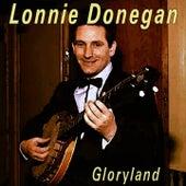 Gloryland by Lonnie Donegan