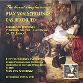 "The Great Conductors – Max von Schillings: Das Hexenlied - Beethoven: Symphony No. 3 in E-flat Major, op. 55 ""Eroica"" by Various Artists"