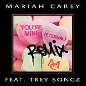 You're Mine (Eternal) (Remix) de Mariah Carey