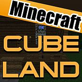 Cube Land Minecraft by Dbp Music